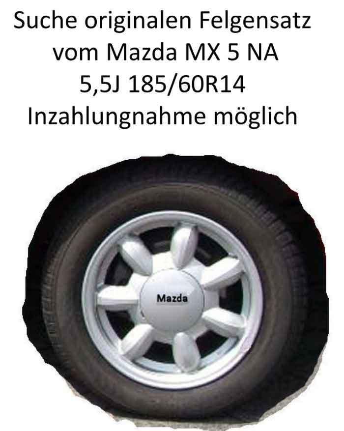 Suche original Felgen vom Mazda MX5